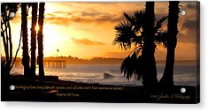 Acrylic Print featuring the photograph Ventura California Sunrise With Bible Verse by John A Rodriguez