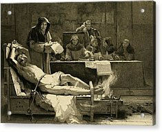 Victim Of The Spanish Inquisition Acrylic Print by Everett