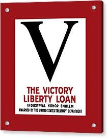 Victory Liberty Loan Industrial Honor Emblem Acrylic Print