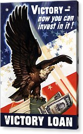 Victory Loan Bald Eagle Acrylic Print by War Is Hell Store