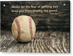 Vintage Baseball Babe Ruth Quote Acrylic Print
