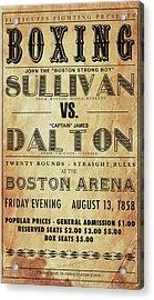 Vintage Boxing Poster John L Sullivan Vs James Dalton Acrylic Print by Bill Cannon