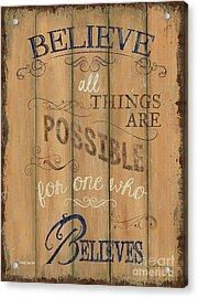 Vintage Wtlb Believe Acrylic Print by Debbie DeWitt