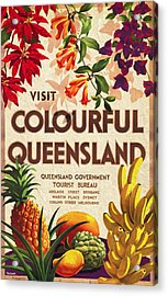 Visit Colorful Queensland - Vintage Poster Vintagelized Acrylic Print
