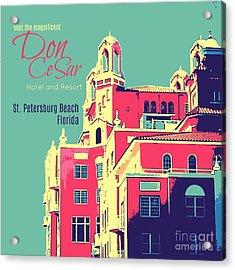 Visit The Don Cesar Acrylic Print