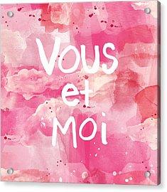 Vous Et Moi Acrylic Print by Linda Woods