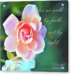 Walk By Faith Acrylic Print by Inspirational Photo Creations Audrey Woods