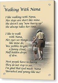 Walking With Nana Acrylic Print by Dale Kincaid