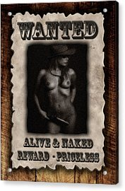 Wanted  Acrylic Print by Naman Imagery