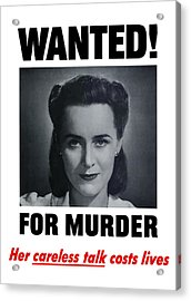 Housewife Wanted For Murder - Ww2 Acrylic Print