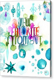 Watercolor New Favorite Item Lettering Acrylic Print
