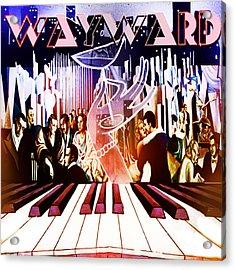 Wayward Acrylic Print