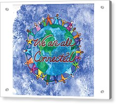 We Are All Connected Acrylic Print by Debi Hammond