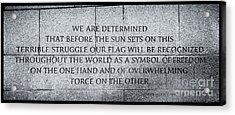 We Are Determined...... Acrylic Print