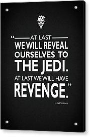 We Will Have Revenge Acrylic Print by Mark Rogan