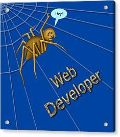 Web Developer Acrylic Print