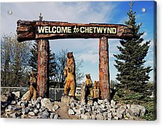 Welcome To Chetwynd Acrylic Print by Robert Braley