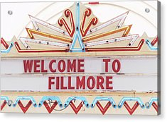 Welcome To Fillmore- Photography By Linda Woods Acrylic Print