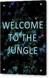 Welcome To The Jungle - Neon Typography Acrylic Print