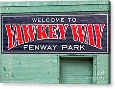Welcome To Yawkey Way Acrylic Print