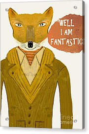 Acrylic Print featuring the painting Well I Am Fantastic by Bri B