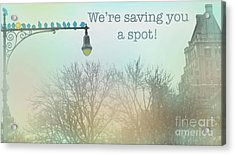 Acrylic Print featuring the photograph We're Saving You A Spot by Sandy Moulder