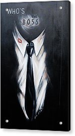 Who's The Boss Acrylic Print by Lori McPhee