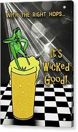 Wicked Good Beer Acrylic Print