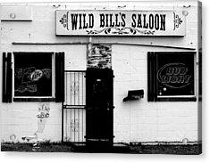 Wild Bill's Acrylic Print by William Jones