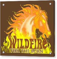 Wildfire - Feel The Burn Acrylic Print