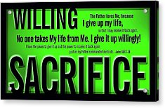 Willing Sacrifice Acrylic Print