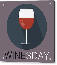 Wine Poster Print - It's Winesday Acrylic Print