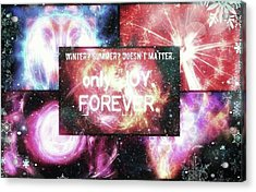 #winter #summer #joy #forever Acrylic Print by Michal Dunaj