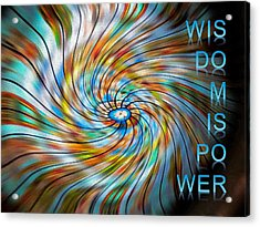Wisdom Is Power Acrylic Print