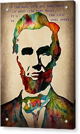Wise Abraham Lincoln Quote Acrylic Print