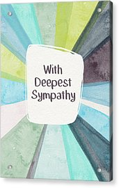 With Deepest Sympathy- Art By Linda Woods Acrylic Print by Linda Woods