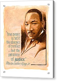 Words Of Peace  Man Of Peace  Martin Luther King Jr Acrylic Print by Shawn Shea