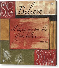 Words To Live By Believe Acrylic Print
