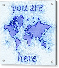 World Map Airy You Are Here In Blue And White Acrylic Print