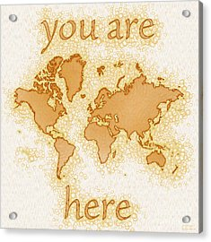 World Map Airy You Are Here In Brown And White  Acrylic Print