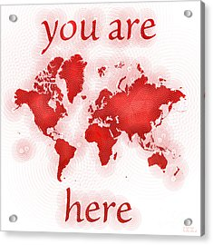 World Map Zona You Are Here In Red And White Acrylic Print by Eleven Corners