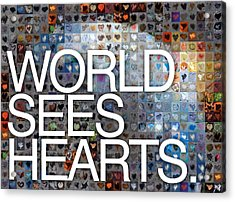 World Sees Hearts Acrylic Print by Boy Sees Hearts