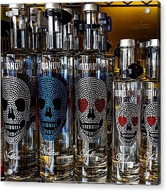Would You Drink This #vodka? Also What Acrylic Print by Dante Harker