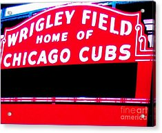 Wrigley Field Sign Acrylic Print