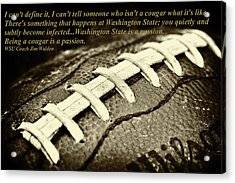 Wsu Cougar Quote Acrylic Print by David Patterson
