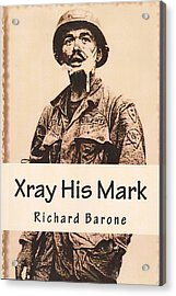 Xray His Mark Acrylic Print
