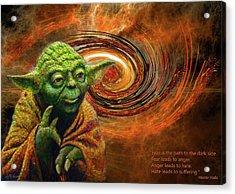 Yoda-no Fear Acrylic Print by Michael Durst