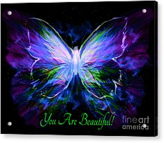 You Are Beautiful  Acrylic Print