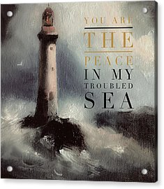 You Are The Peace In My Troubled Sea Lighthouse Acrylic Print