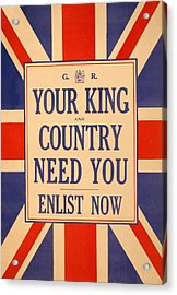 Your King And Country Need You Acrylic Print by English School